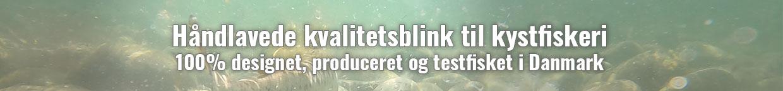 Håndlavede kvalitetsblink til kystfiskeri 100% designet, produceret og testfisket i Danmark - på Samsø